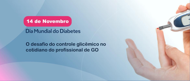 O desafio do diabetes no cotidiano do profissional de GO