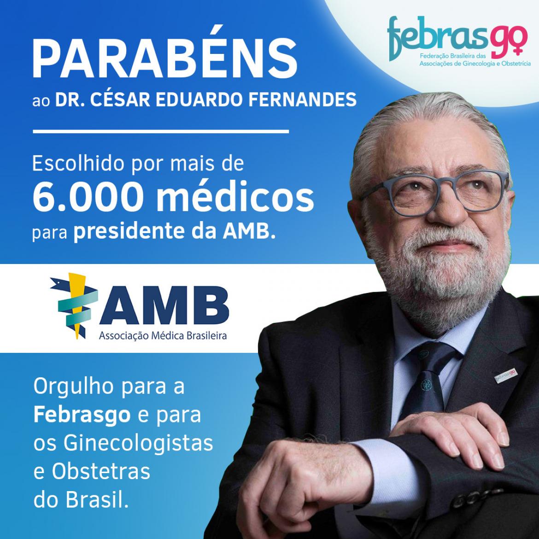 Dr. César Eduardo Fernandes é o novo Presidente AMB